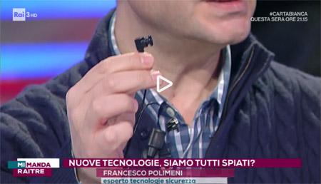 Francesco Polimeni responsabile di Spiare.com ospite di Salvo Sottile nella trasmissione Mi manda RAITRE presenta la microcamera wifi a bottone